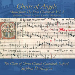 Choirs of Angels – The Choir of Christ Church Cathedral, Oxford